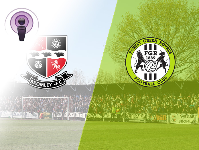 Bromley FC Podcast: Episode 11