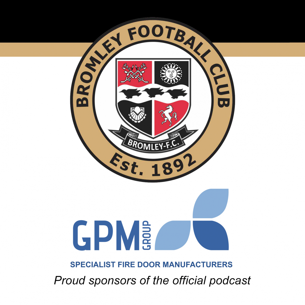 GPM Group Bromley FC Podcast